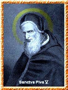 Saint Antonio Ghisleri - better known as Pope Pius V