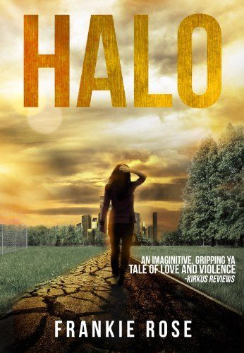 Halo (Blood and Fire Series (A Young Adult Dystopian Series) Book 1) by Frankie Rose, http://smile.amazon.com/dp/B00CKBJR2E/ref=cm_sw_r_pi_dp_cI82tb0KK62QR