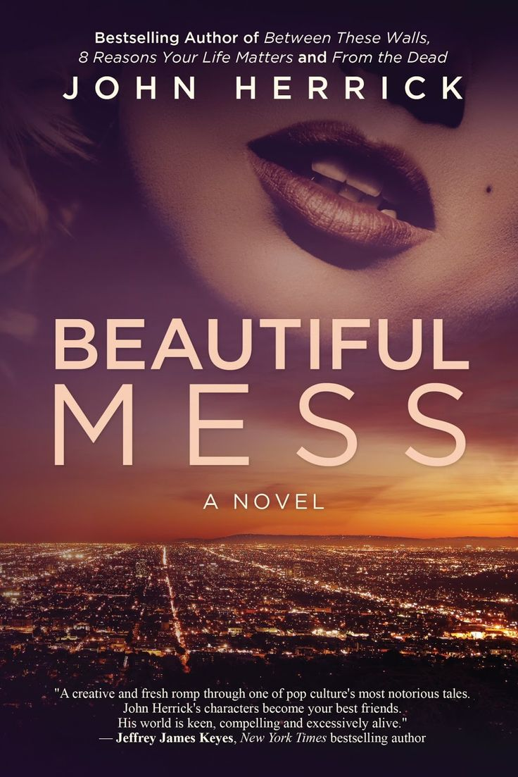 Beautiful Mess (Beautiful Mess #1) by John Herrick