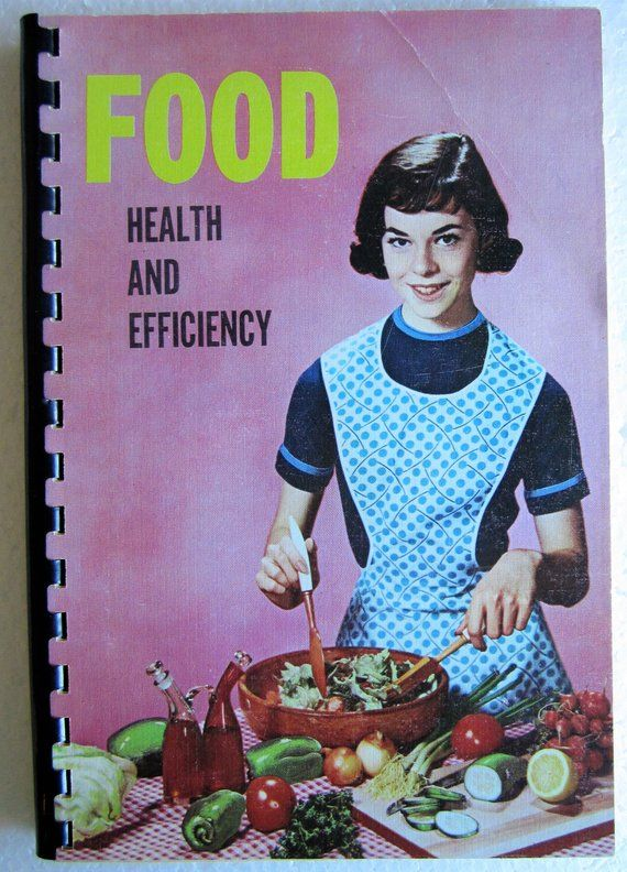 Food Health And Efficiency Seventh Day Adventists Cookbook 1964 Marion W Vollmer Cook Book Recipes Health Food Food 7th Day Adventist Diet