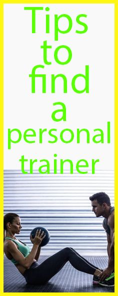Tips to  find a personal trainer