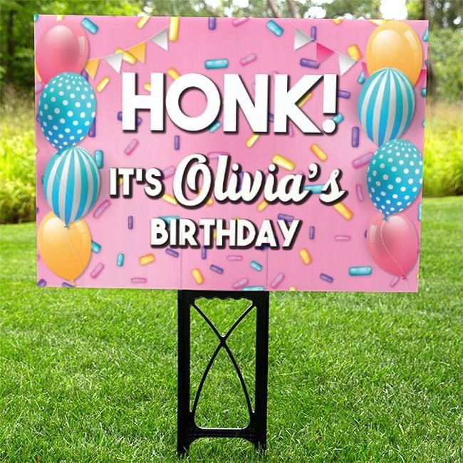 HONK Its My Birthday Yard Sign Personalized Drive Thru