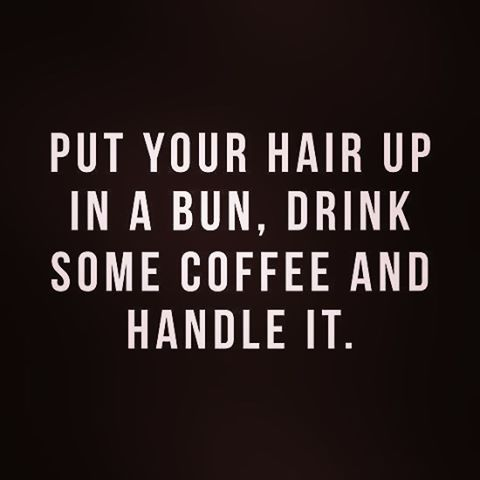 Tuesday's are my longest days going from waking up early  for work then straight to school until 10 then driving home to get a little shut eye and then back to work Wednesday bright an early meaning I most definitely have my hair in a bun coffee in hand and have no other choice then to handle it 😎 #7daygrind #teamnosleep #thatfuturelookingoodtho 🙌🏼