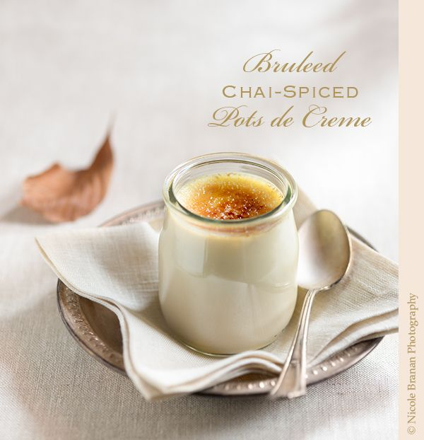 An Easy Recipe For Spectacular Bruleed Chai-spiced Pots De