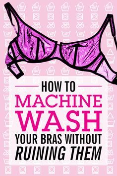 If you must launder your bras in a machine, you now have this handy guide to make sure you do it the right way.