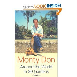 Around The World In 80 Gardens: Amazon.co.uk: Monty Don: Books
