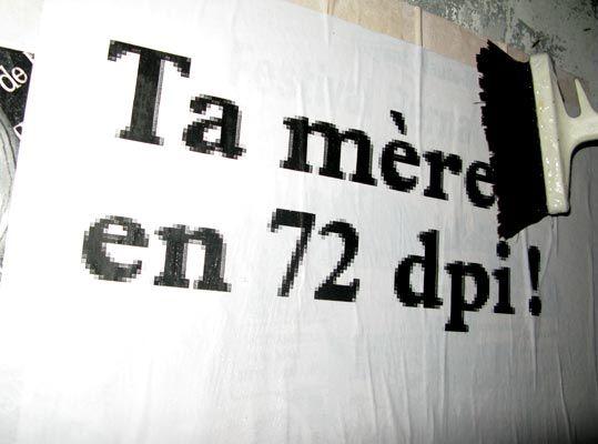 Humour de graphiste [ou : ta mère en 72dpi!] Glutamate.fr