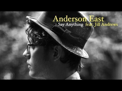 ▶ Anderson East - Say Anything (feat. Jill Andrews) [audio only] w/ LYRICS - YouTube