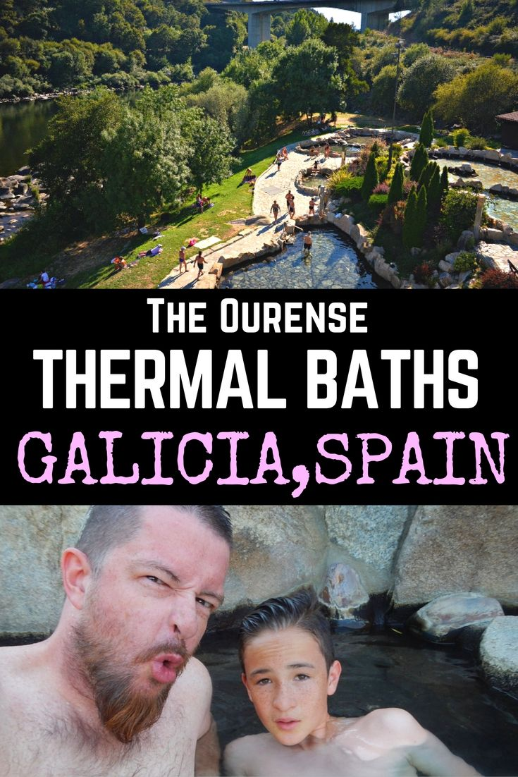 The Ourense thermal baths: #HotSprings in #Galicia, Spain  #Spain #Travel #FamilyTravel