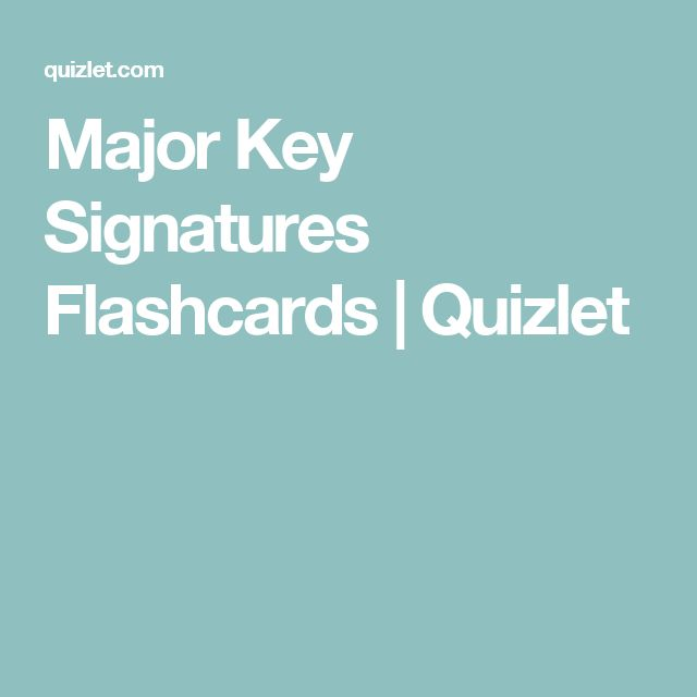 Major Key Signatures Flashcards | Quizlet