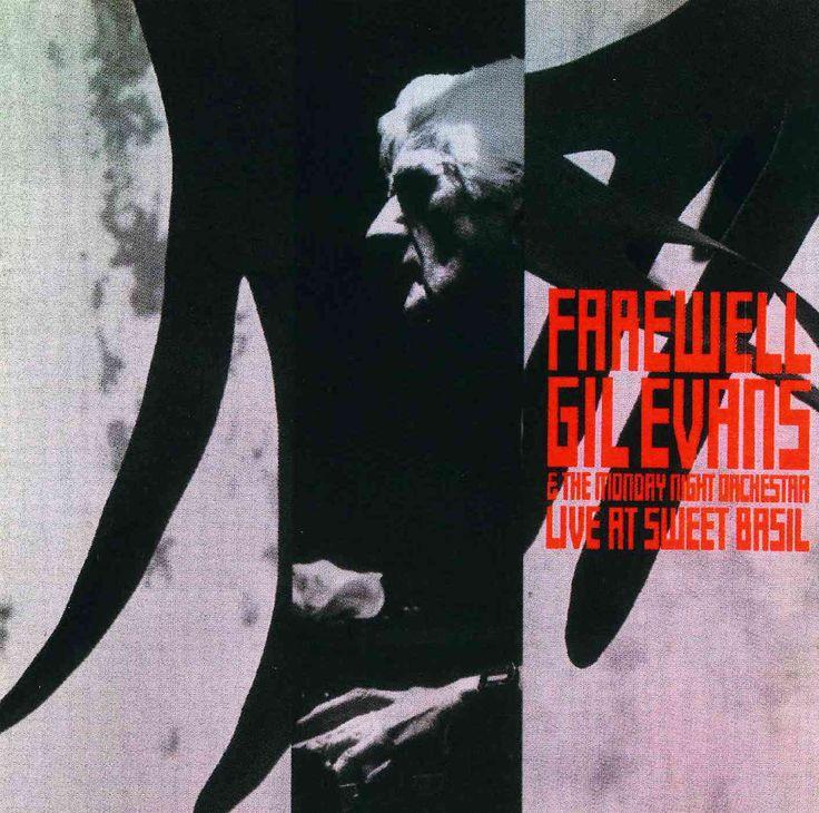 Gil Evans - Farewell: Live at Sweet Basil: Gil Evans, Black