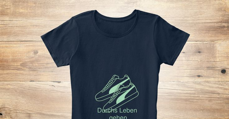 Discover Sneakers Damen T-Shirt from GT-SHOP, a custom product made just for you by Teespring. With world-class production and customer support, your satisfaction is guaranteed. - Durchs Leben    Gehen