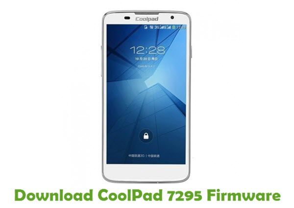 CoolPad 7295 Firmware   Coolpad Stock ROM   Android