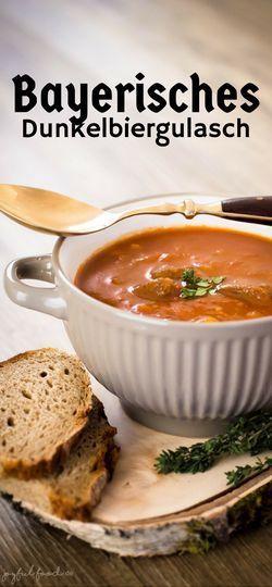 #Gulasch #Dunkelbiergulasch #Bayerisch #Herbst #Winter #Food #Suppe #Gulaschsuppe #lecker #sättigend