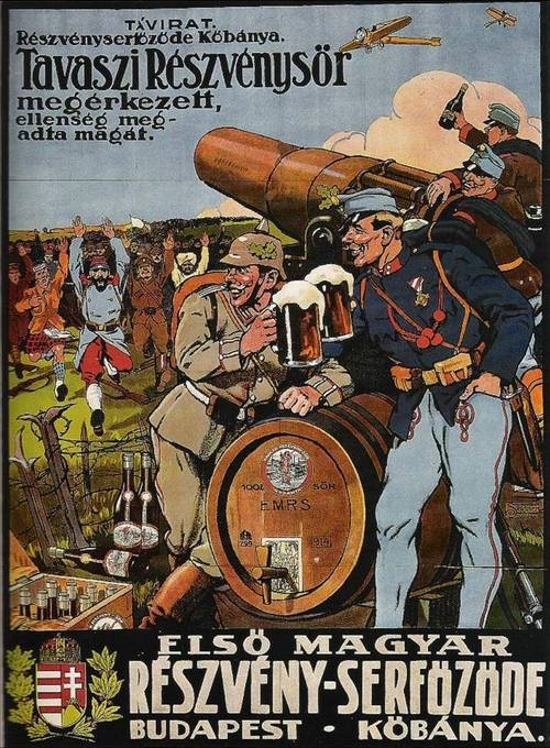 In this poster Austro-Hungarian and German soldiers enjoy a beer after their victory over Allied forces.    What is most interesting is the truth this poster is trying to conceal.  By WWI the Austro-Hungarian empire was already in a precarious position, and during WWI the empire teetered on the brink of collapse.  Indeed after WWI the empire would be disolved into new countries such as Austria, Czechoslovakia, Yugoslavia, and Hungary.