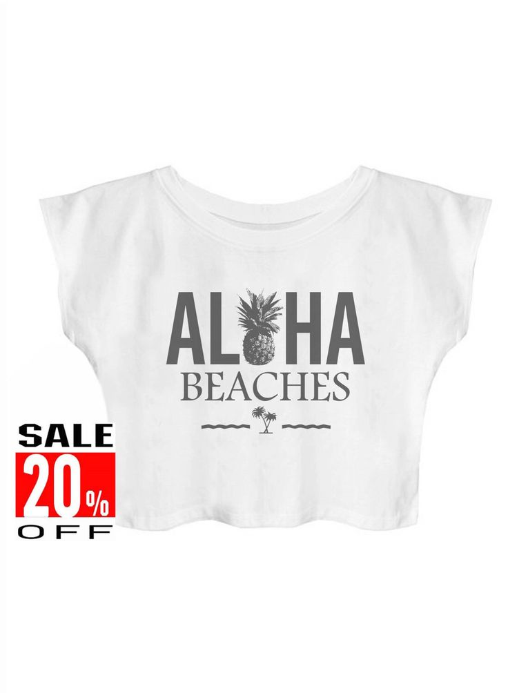 Aloha Beaches shirt summer top pineapple shirt women shirt crop top cropped shirt by panoTshirt on Etsy https://www.etsy.com/listing/240471999/aloha-beaches-shirt-summer-top-pineapple