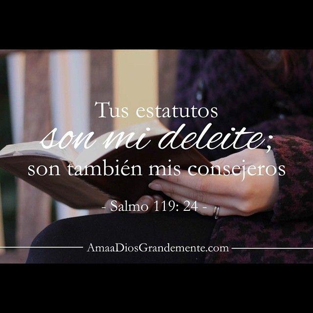 Salmo 119:24 #AmaaDiosGrandemente #versodiario #LecturaBíblica #Salmo119…