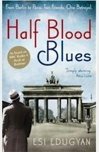 Esi Edugyan: Half Blood Blues  Pub: Serpent's Tail  Canadian writer's 2nd novel.  The aftermath of the fall of Paris, 1940. Hieronymus Falk, a rising star on the cabaret scene, is arrested in a cafe and never heard from again. He is twenty years old. A German citizen. And he is black.