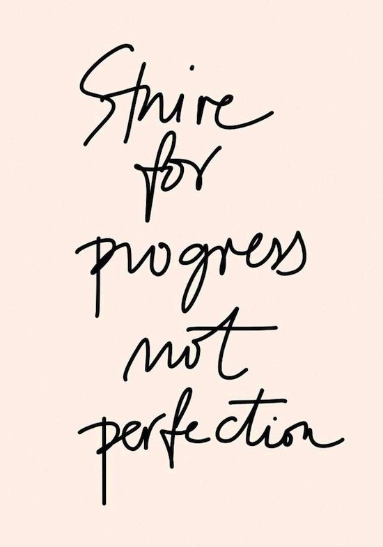 1562 - Strive For Progress Not Perfection