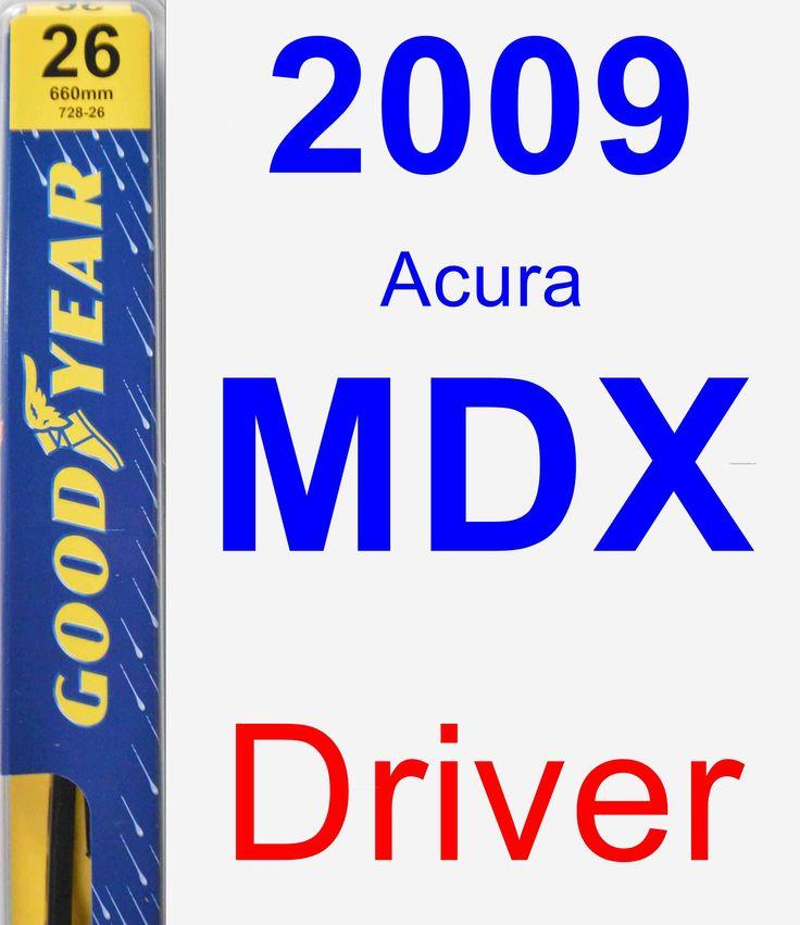 Driver Wiper Blade For 2009 Acura MDX - Premium