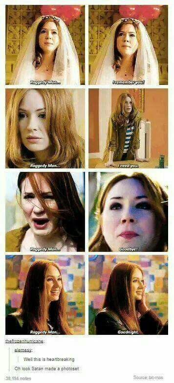 """Oh look, you've stabbed me in the feels. """"Raggedy Man, I remember you. Raggedy Man, I need you. Raggedy Man, goodbye. Raggedy Man, goodnight."""""""