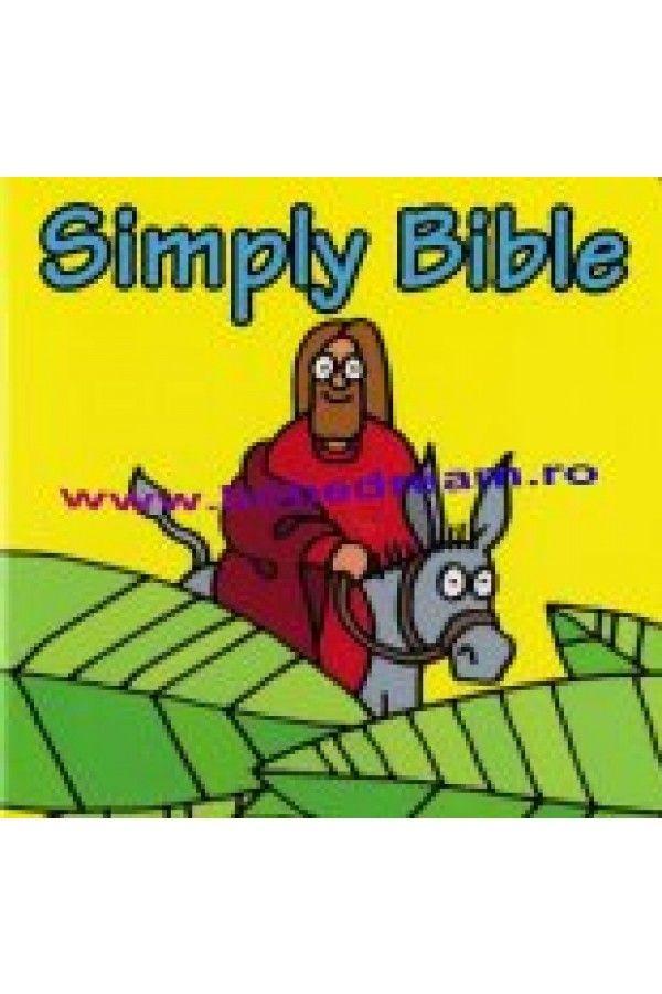 Biblia pentru copii - Simply Bible (Biblia simpla)