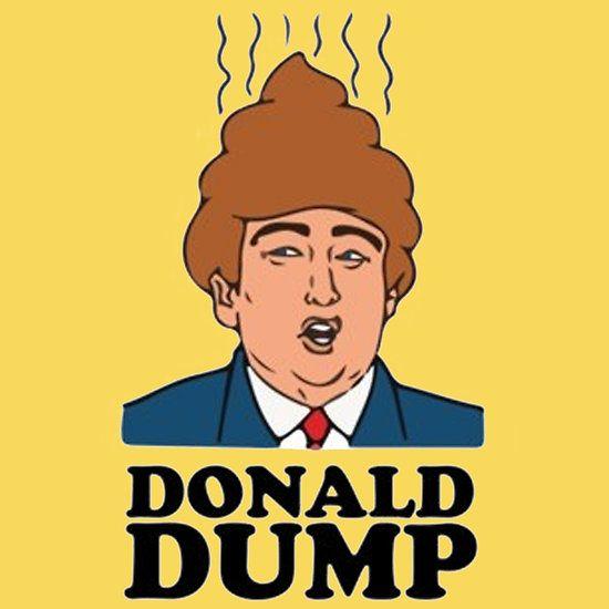 Donald Dump http://www.redbubble.com/people/malanglang/works/23112567-donald-dump?asc=t via @redbubble