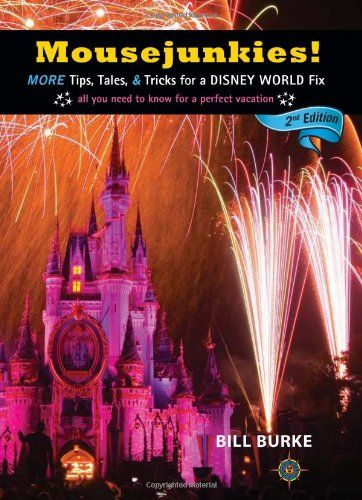 Mousejunkies!: More Tips, Tales, and Tricks for a Disney World Fix: All You Need to Know for a Perfect Vacation (Mousejunkies: Tips, Tales, & Tricks for a Disney World)  US $17.57 & FREE Shipping  #bigboxpower