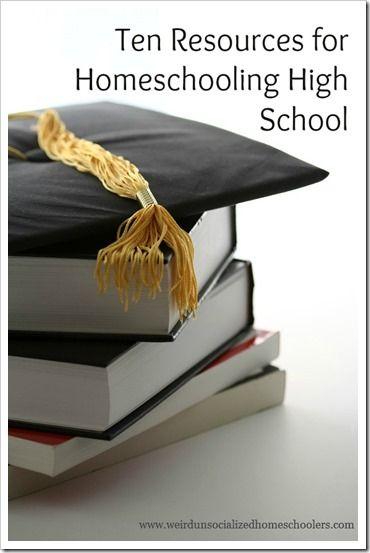 10 Resoureces for Homeschooling High School