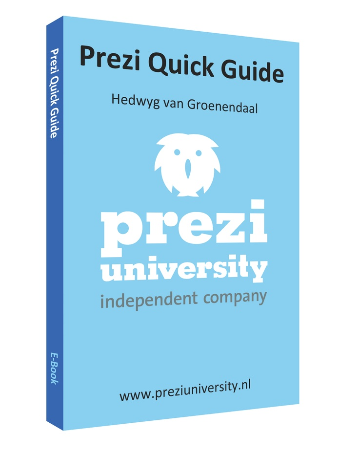 Download nu gratis de Prezi Quick Guide via http://preziuniversity.nl/