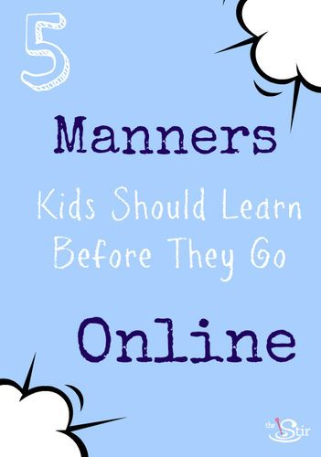 manners kids need to learn to go online