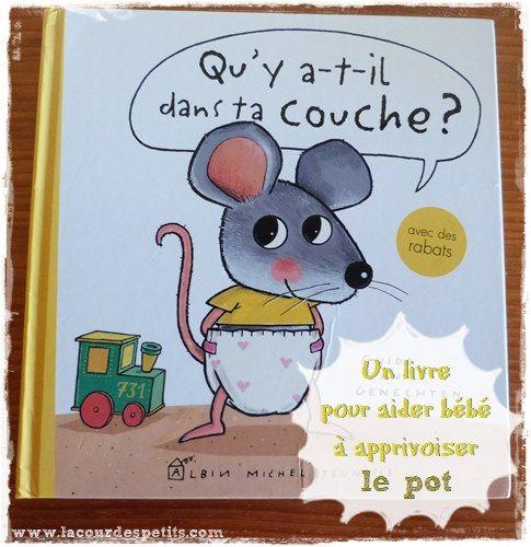 Qu'y a-t-il dans ta couche ? - Un livre pour aider bébé à aller sur le pot |La cour des petits