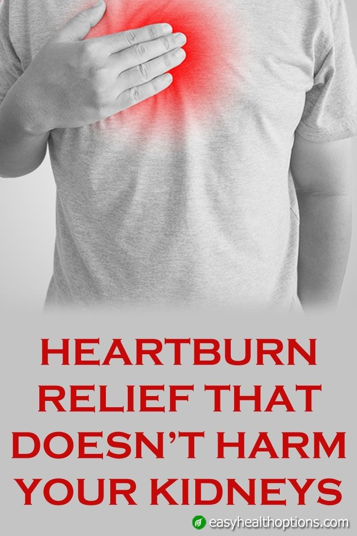 Heartburn, acid reflux, GERD… no matter what you call it, the symptoms can be painful, including tightening of the chest and burning in the stomach and throat. Downing a few heartburn tablets is an easy quick fix, but the result could be devastating for your kidneys...