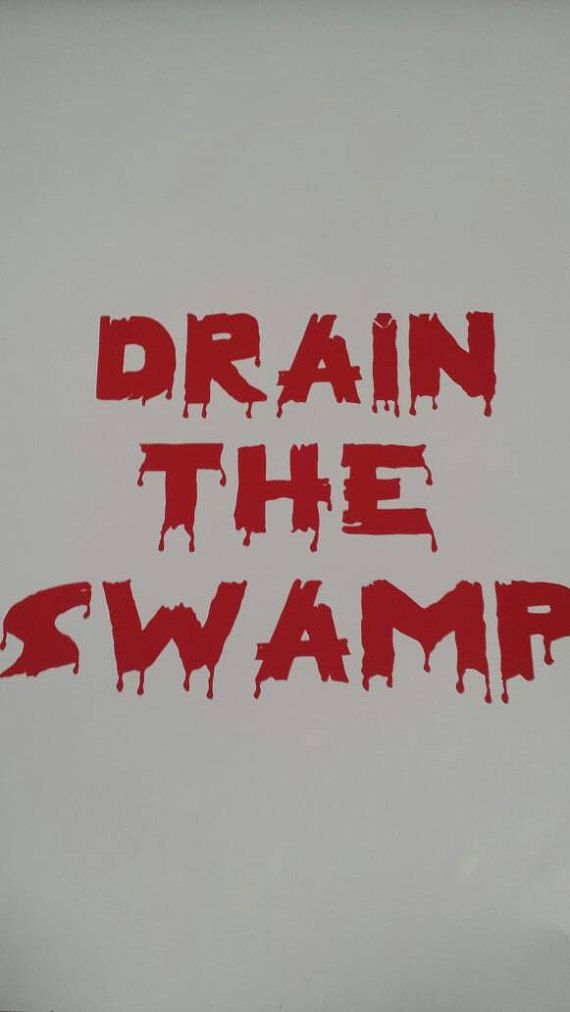 Check out this item in my Etsy shop https://www.etsy.com/listing/494806384/president-trump-decal-drain-the-swamp