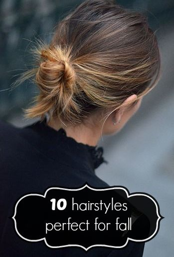 10 fall hairstyles... That I may or may not attempt.