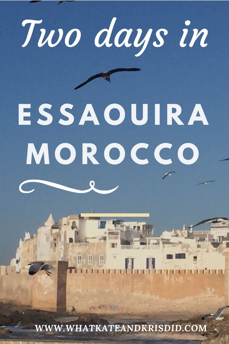 What to do for two days in Essaouira #Morocco including #Essaouira souks, beach and where to eat and drink