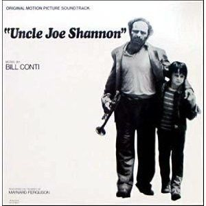 Bill Conti - Uncle Joe Shannon Original Motion Picture Soundtrack: buy LP, Album at Discogs