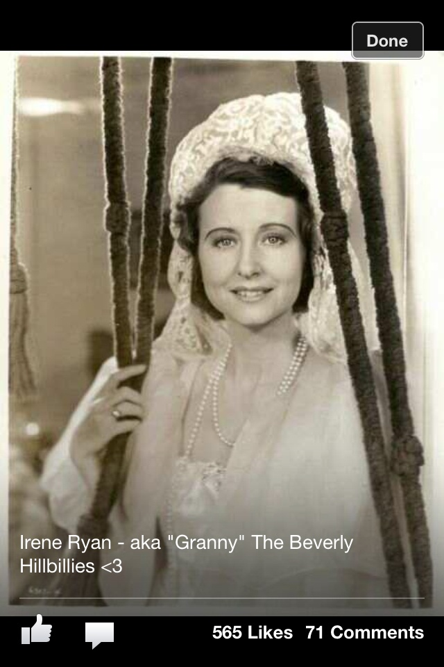 Irene Ryan.... Granny Beverly Hillbillies