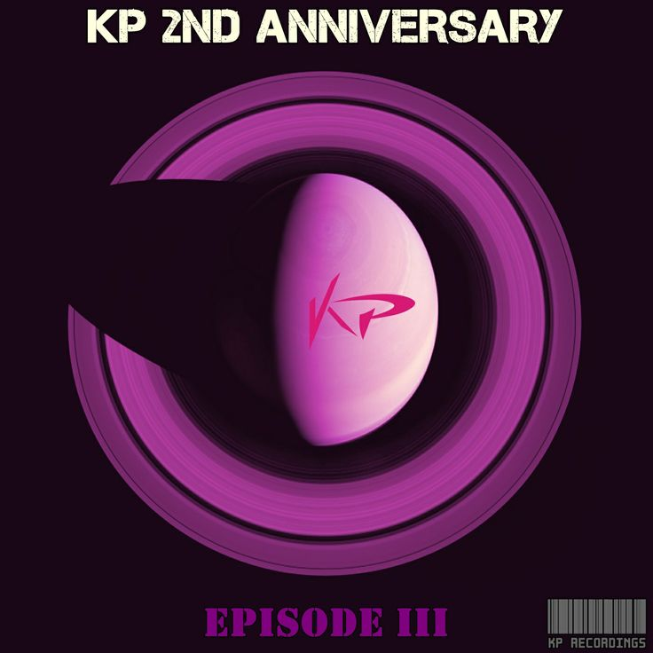 Coming Soon !!! KP Recordings 2 Nd Anniversary EPISODE 3  Release Date on Beatport : Jul.28.2014