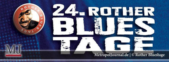 (RH) 24. Rother Bluestage vom 21. bis 29. März 2015 - http://metropoljournal.de/?p=8449