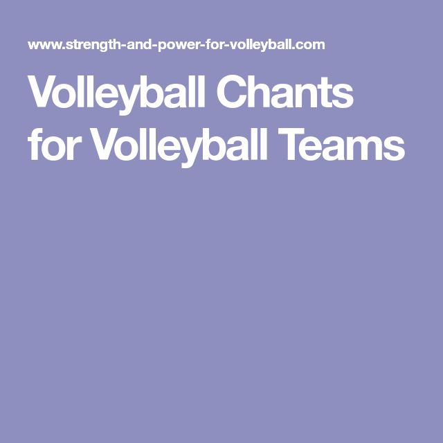 Volleyball Chants for Volleyball Teams