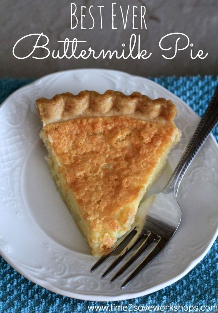 BEST EVER Buttermilk Pie! SO easy to make and delicious. This is one of my favorite desserts. #recipe #easyrecipes #dessert on www.time2saveworkshops.com