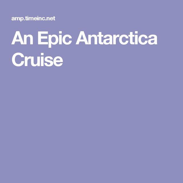 An Epic Antarctica Cruise