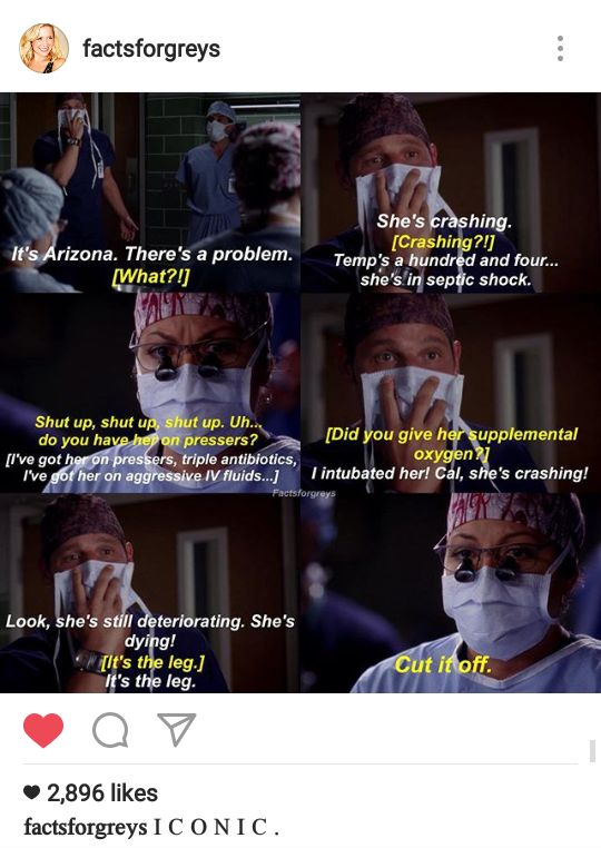 I seriously hate the way Arizona treated Callie about the damn leg... Callie did it to SAVE HER LIFE! If she hadn't amputated the leg, Arizona would've died...