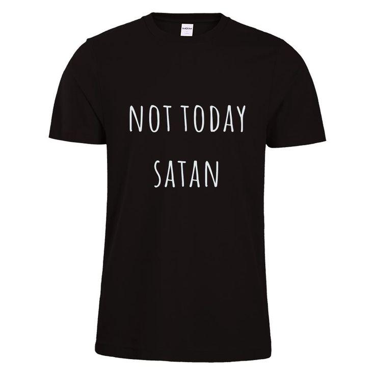 NOT TODAY STAN t shirt