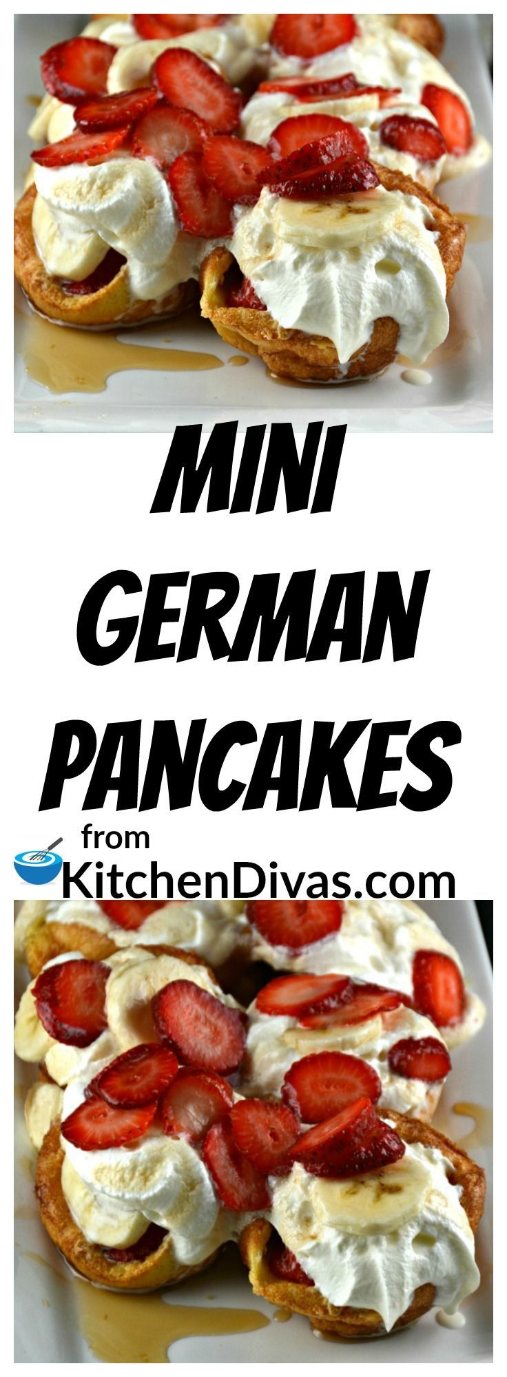 These Mini German Pancakes are so yummy! They can be filled with anything your heart desires! Our favorite is strawberries, bananas, whipped cream and syrup! We have filled them with some nutella or chocolate chips and bananas, just chocolate chips, sausages and syrup, all kinds of different fruit and even just plain old butter and syrup. The possibilities are truly endless! That's what makes this recipe so amazing!