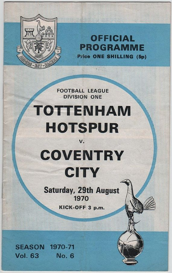 Vintage Football (soccer) Programme - Tottenham Hotspur v Coventry City, 1970/71 season.