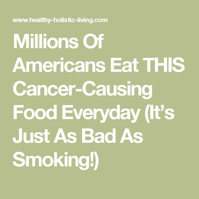 Millions Of Americans Eat THIS Cancer-Causing Food Everyday (It's Just As Bad As Smoking!)