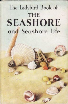 THE SEASHORE & SEASHORE LIFE Ladybird Book Nature Series 536 First Edition Dust…