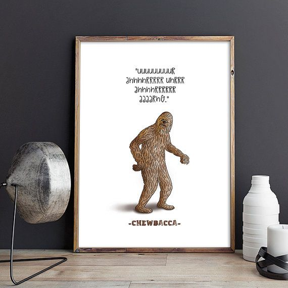 Chewbacca Quote Star Wars Film Poster Wookiee by SketchAndType